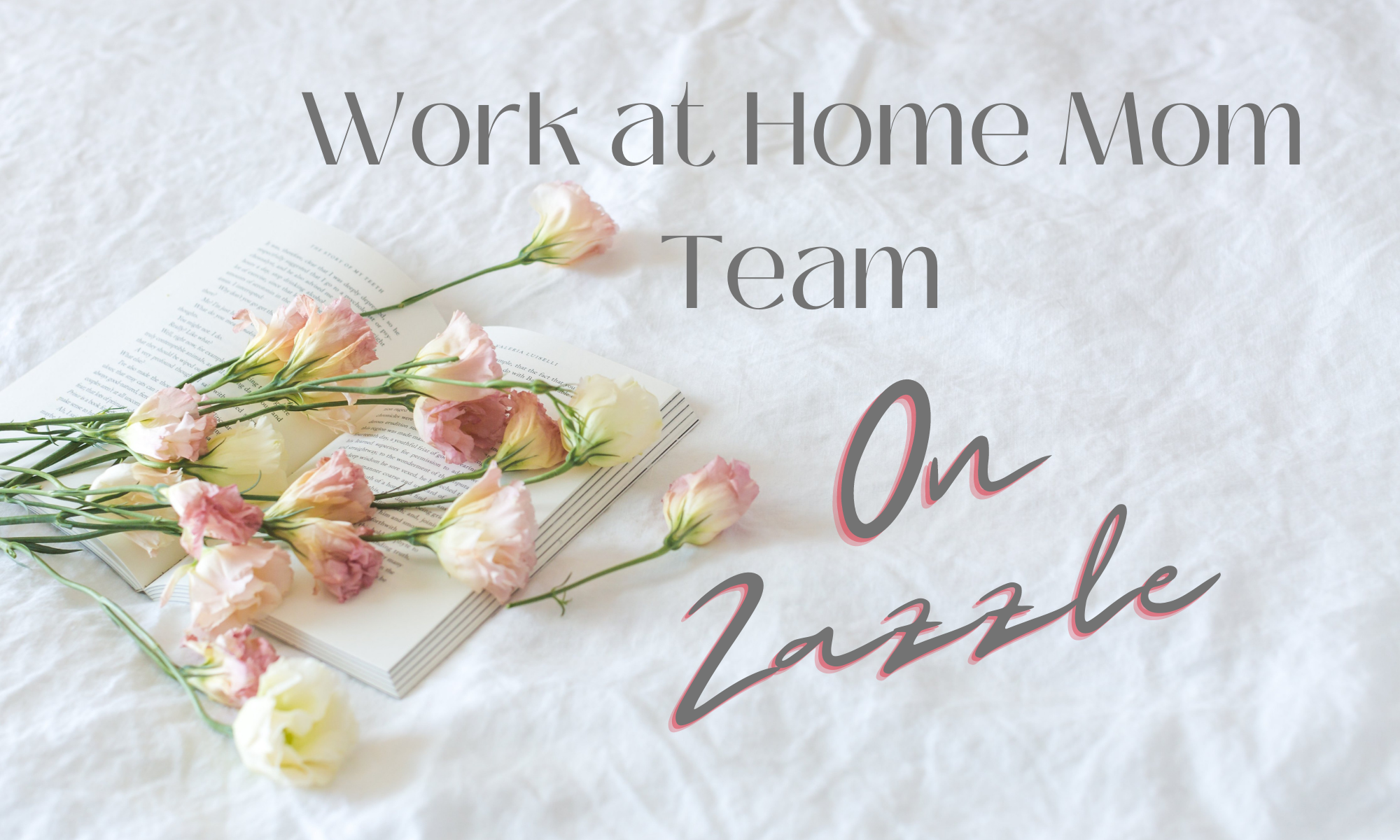 Work at Home Mom Team on Zazzle